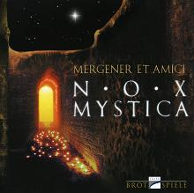Nox Mystica CD - Peter Mergener et Amici and Alquimia