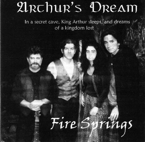 Arthur's Dream - Fire Springs