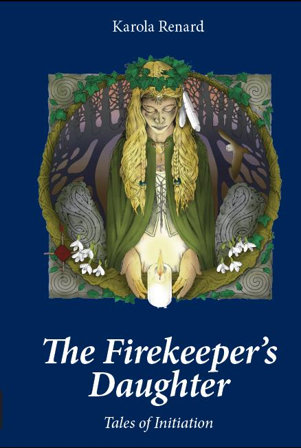 The Firekeeper's Daughter Karola Renard Awen 2011