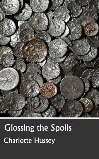 Glossing the Spoils by Charlotte Hussey