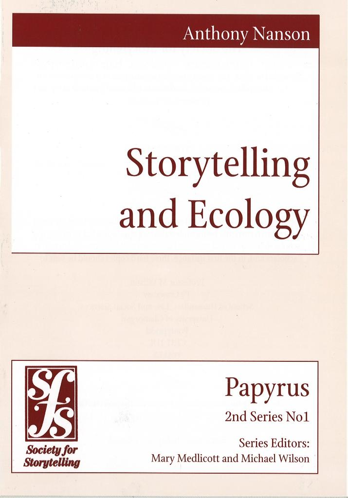Storytelling &amp; Ecology by Anthony Nanson