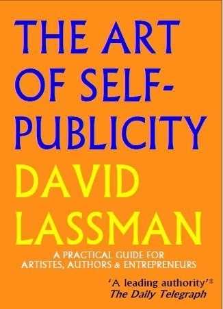 The Art of Self-publicity by David Lassman