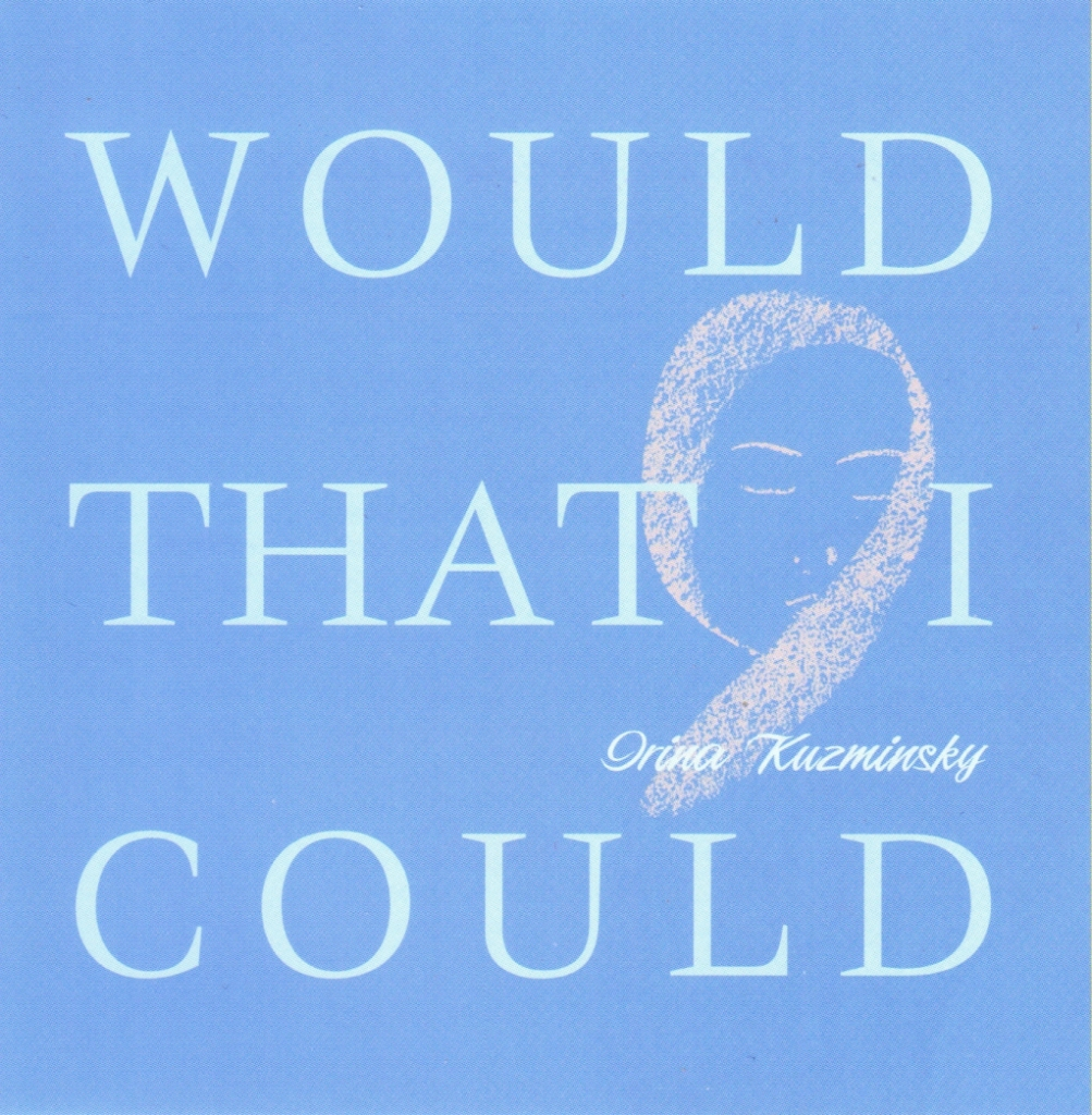 Would that I Could - Irina Kuzminsky